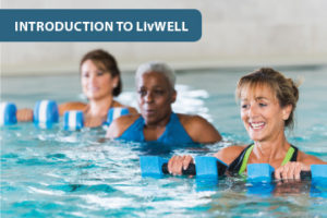Introduction to LivWell